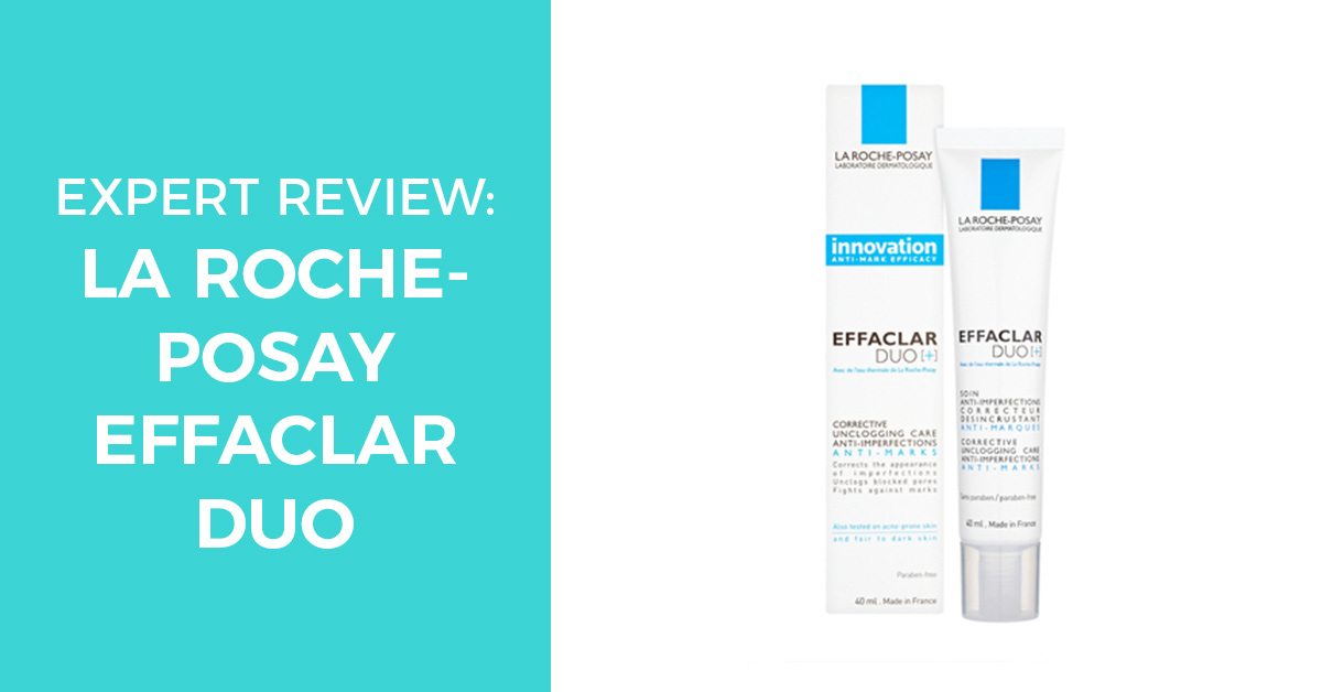 La Roche-Posay Effaclar Duo – An Expert Review