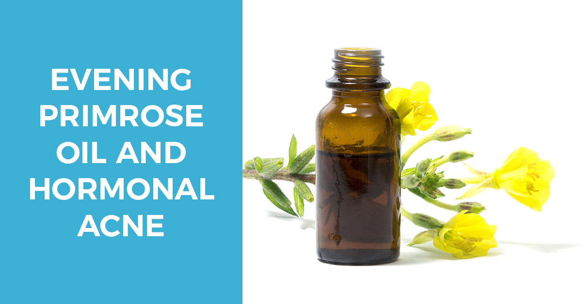 Evening Primrose Oil and Hormonal Acne – Everything You Need to Know