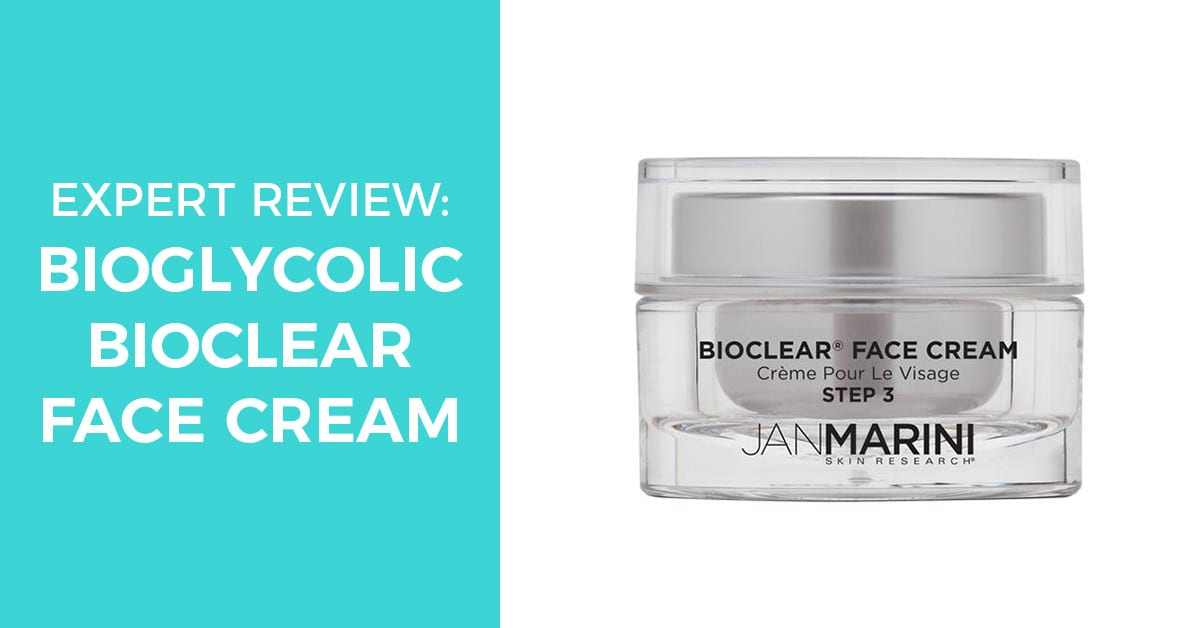 Jan Marini skin research Bioglycolic Bioclear Face Cream – An Expert Review