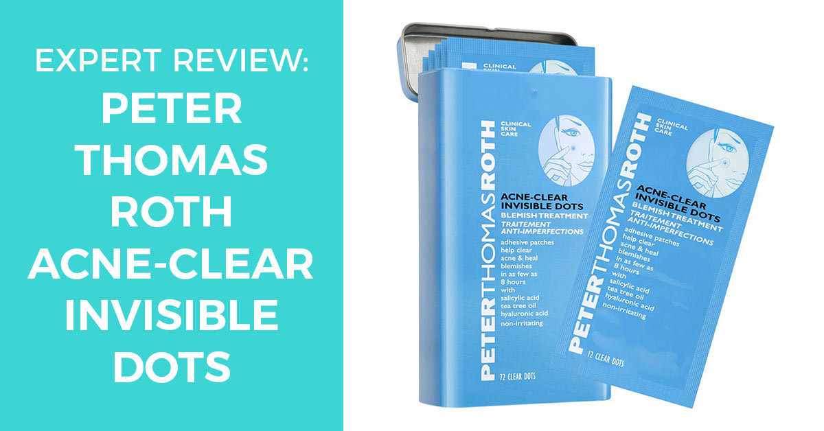Peter Thomas Roth Acne-Clear Invisible Dots – An Expert Review