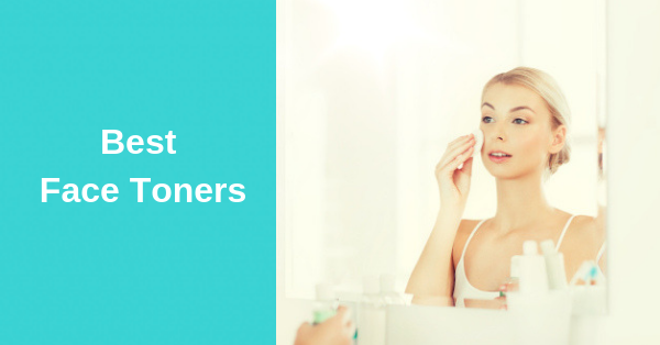 6 Best Facial Toners for Acne Prone Skin